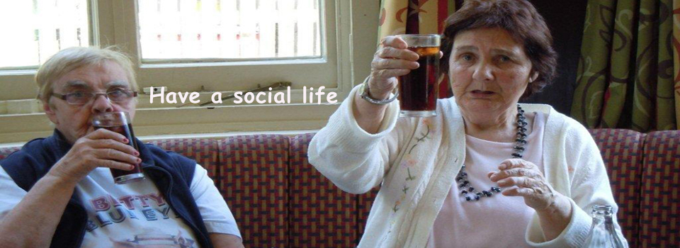 Have a social life